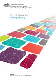 FaHCSIA Annual Report 2011-12. Paving the way
