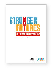 Stronger Futures in the Northern Territory discussion paper