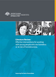 Literature Review: effective interventions for working with young people who are homeless or at risk of homelessness