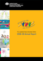 Growing Up in Australia: the Longitudinal Study of Australian Children 2008-09 Annual Report