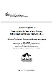 Number 19: Lessons learnt about strengthening Indigenous families and communities - 2008