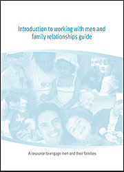 Introduction to working with men and family relationships guide