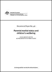 Occasional Paper no 46:Parental marital status and children's wellbeing