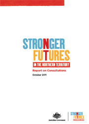Stronger Futures in the Northern Territory Report on Consultations