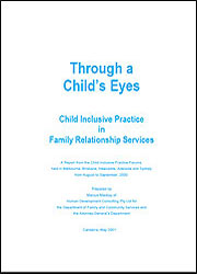 Through a Child's Eyes - Child Inclusive Practice in Family Relationship Services