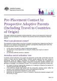Cover of Pre-placement contact by prospective adoptive parents (including travel to countries of origin)