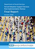 Cover of Forced Adoption Support Services Post Implementation Review