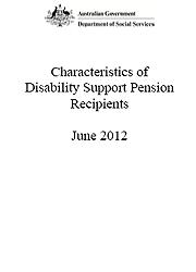 Characteristics of Disability Support Pension Customers, June 2012 Page One