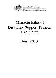 Characteristics of Disability Support Pension Customers, June 2013 Page One