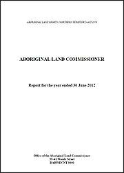 Aboriginal Land Commissioner Annual Report 11-12