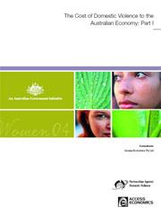 The Cost of Domestic Violence to the Australian Economy