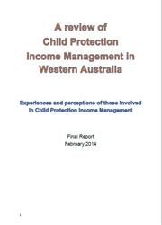 A review of Child Protection Income Management in Western Australia