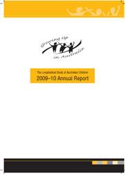 The Longitudinal Study of Australian Children: 2009-10 Annual Report