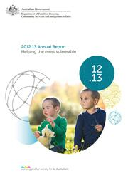 FaHCSIA Annual Report 2012–2013 Page One
