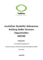 Australian Disability Enterprises: Building Better Business Opportunities Report Page One