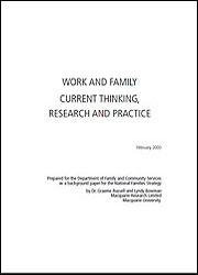 Work and Family: Current thinking, research and practice